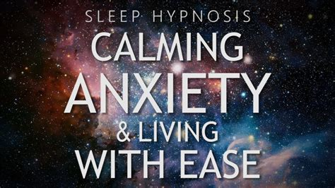 Hypnosis for Calming Anxiety & Living With Ease (Sleep