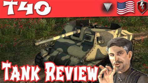 T40 Tank Review - American Tier 4 Tank Destroyer || World