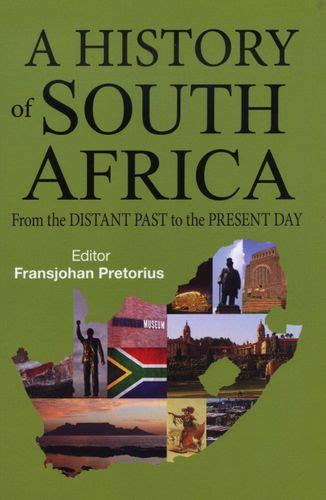 History of South Africa - From the Distant Past to the