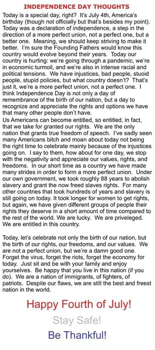 INDEPENDENCE DAY THOUGHTS Today is a special day, right